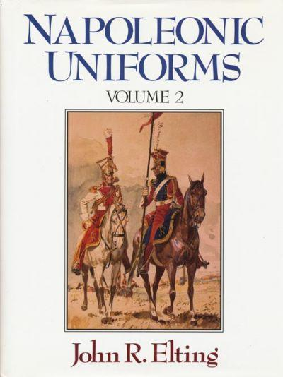 Napoleonic uniforms of john elting, 2 tomes